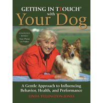 Getting In Touch with Your Dog New Edition