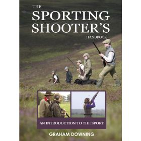 The Sporting Shooters Handbook