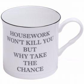 Housework Won't Kill