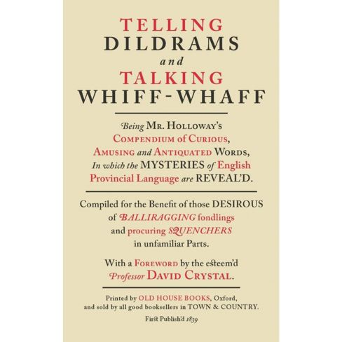 Telling Dildrams and Talking Whiff-Whaffs